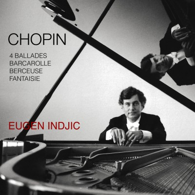 Eugen Indjic - Chopin Ballades